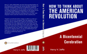 How to Think About The American Revolution