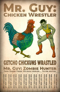 Mr. Guy: Chicken Wrestler