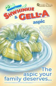 Shwhinkie & Gell-A Aspic